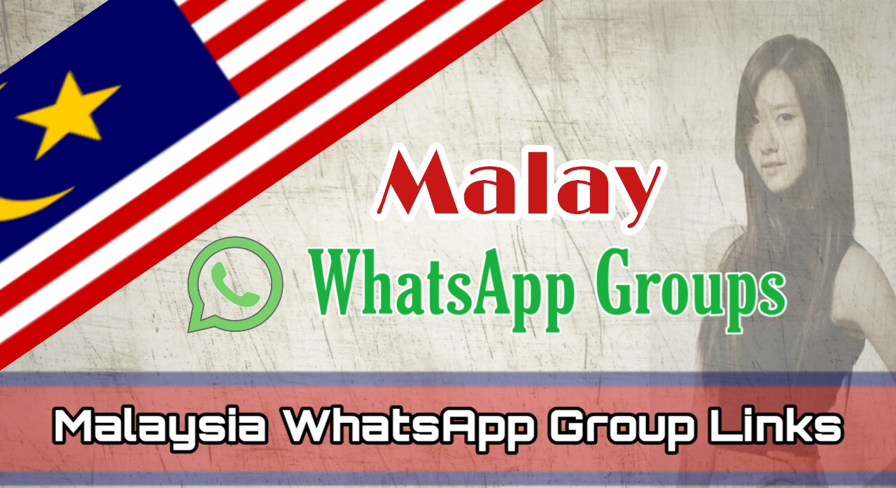 New Malaysia WhatsApp Group Links 2020