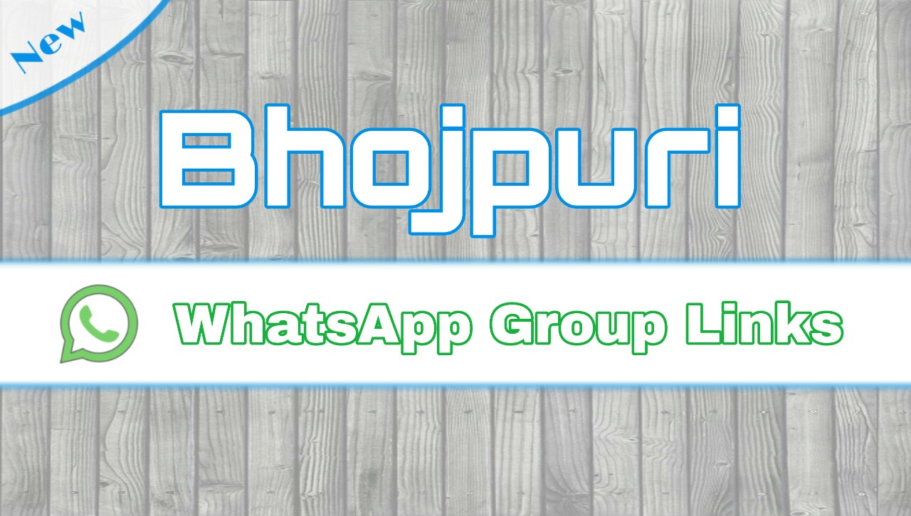 Bhojpuri Whatsapp Group links Join