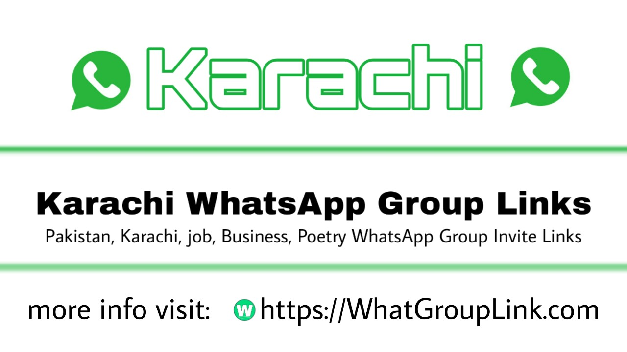 Karachi Invite WhatsApp Group Links