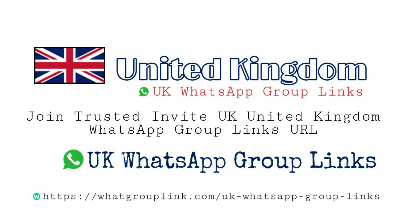 UK WhatsApp Group Link Join 2021