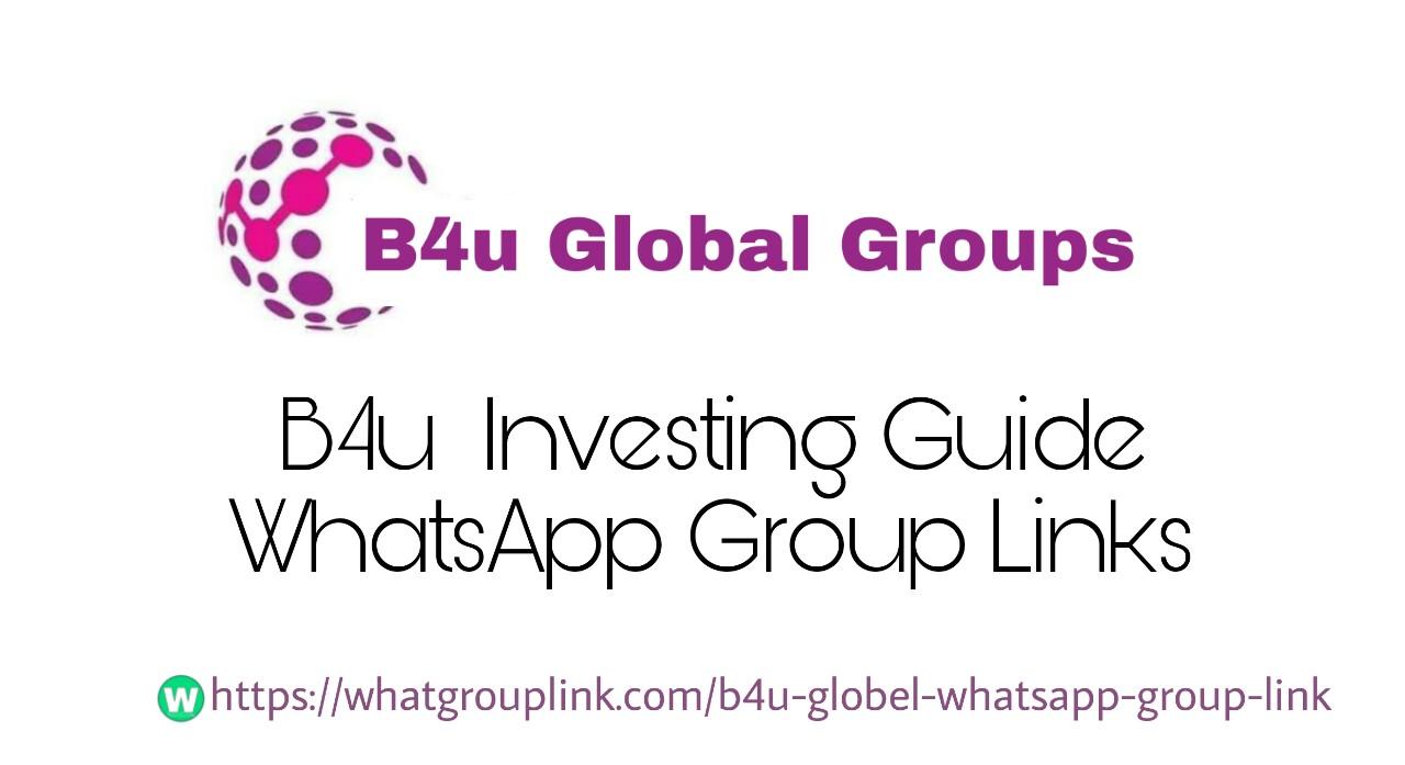B4u Global WhatsApp Group Link