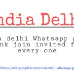 India delhi whatsapp group link