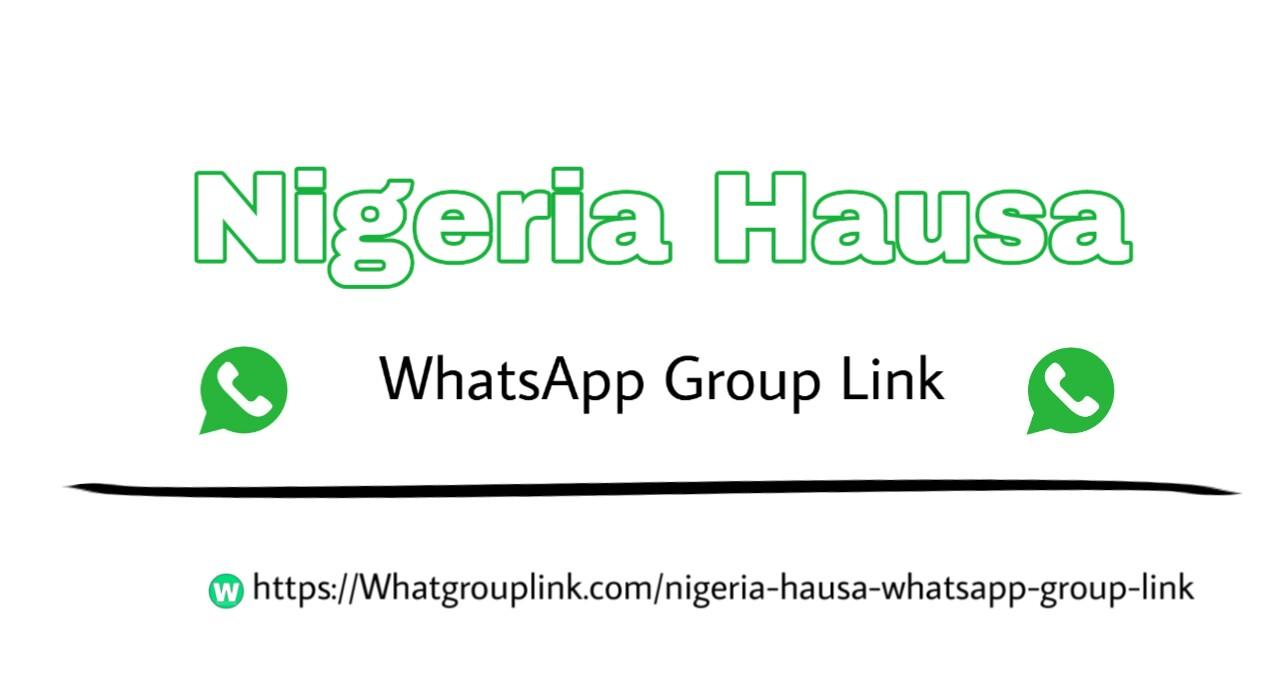 Nigeria Hausa Whatsapp group link