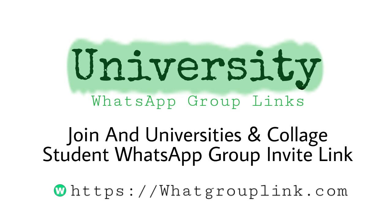 University WhatsApp Group Link 2021