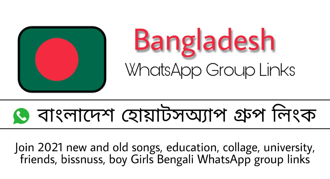 Bangladesh WhatsApp Group Links 2021