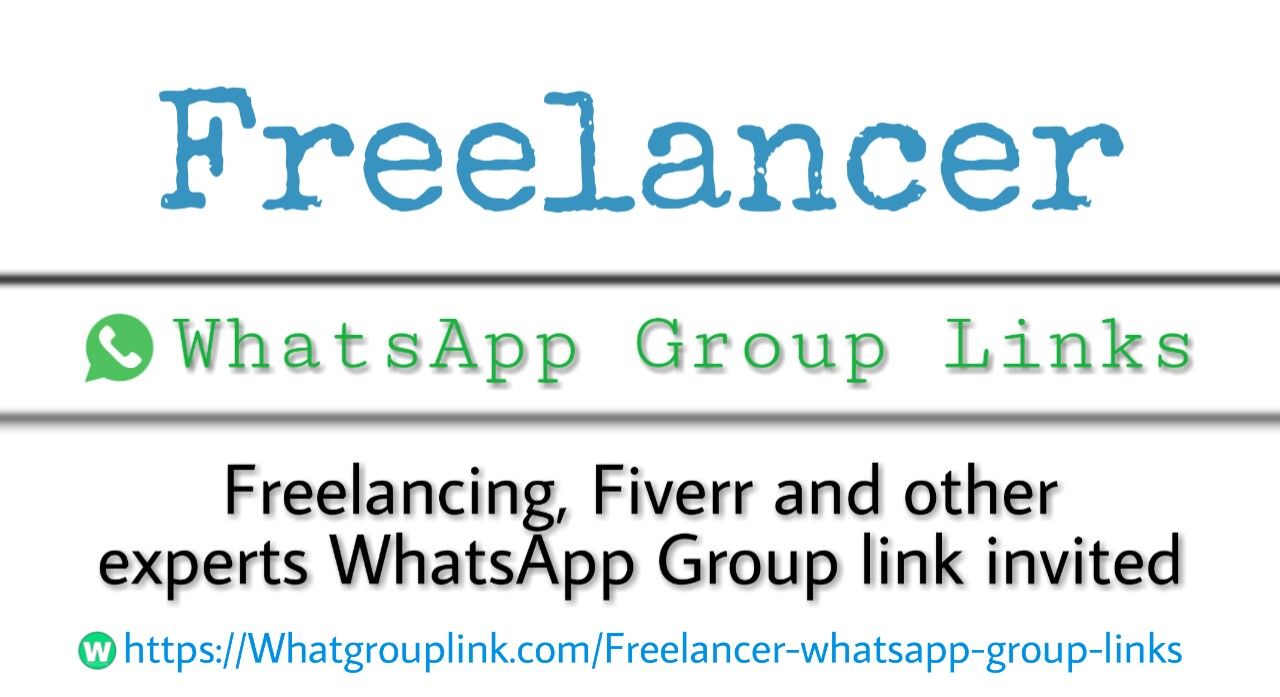 Freelancer WhatsApp Group Links 2021