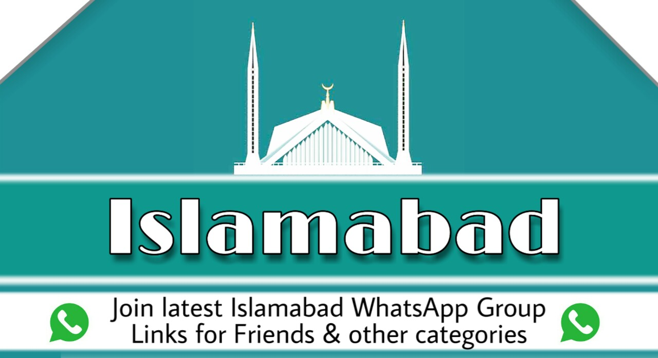 Islamabad WhatsApp Group Links 2021