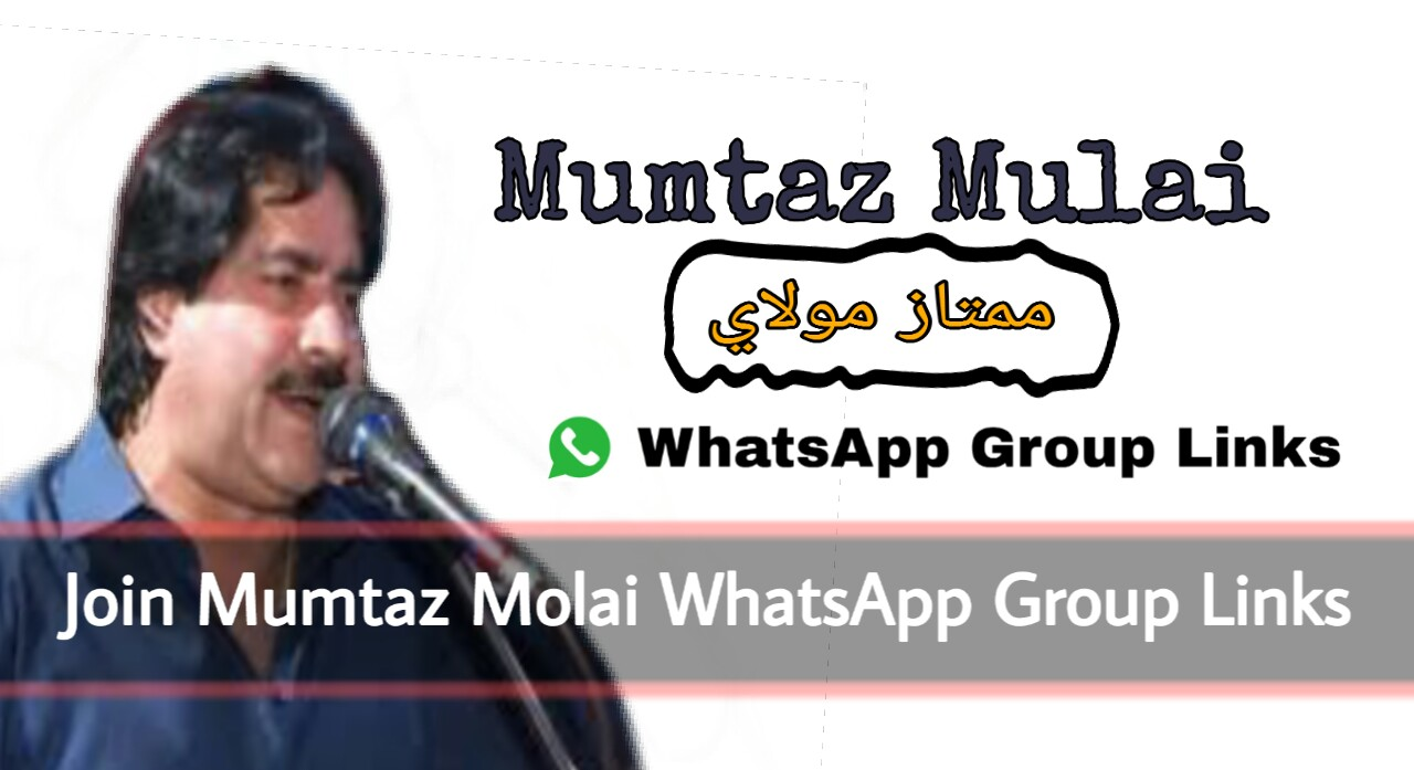 Mumtaz Molai WhatsApp Group Links