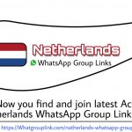 Netherlands WhatsApp Group Links