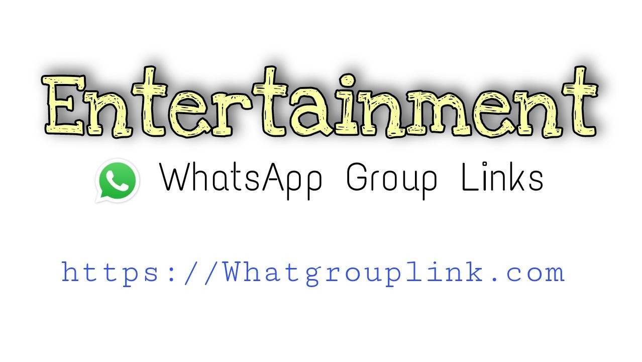 Entertainment WhatsApp Group Links